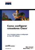 Como Configurar Roteadores Cisco