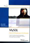 MYSQL : Guia de Estudo para Certificação