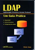 LDAP ( Lightweight Directory Acess Protocol ) Um Guia Prático