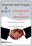 Internacionalizao do Brasil - Dinmica do Comrcio e da Poltica Internacional
