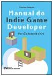 Manual do Indie Game Developer - Versão Android e iOs