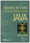 Estrutura de Dados & Outros Objetos Usando Java - Tradução da 4a. Edição