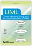 UML - Unified Modeling Language- Uma Ferramenta para o Design de Software