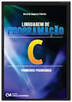 Linguagem de Programação C - Primeiros Programas