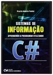 Sistema de Informação: Aprendendo a Programar Utilizando C#