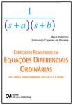 Exercícios Resolvidos em Equações Diferenciais Ordinárias Incluindo Transformadas de Laplace e Séries