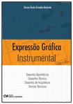 Expressão Gráfica Instrumental - Desenho Geométrico, Desenho Técnico, Desenho de Edificação e Termos Técnicos