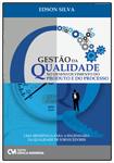 Gestão de Qualidade no Desenvolvimento do Produto e do Processo: uma referência para a engenharia da qualidade de fornecedores