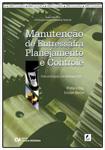 Manutenção de Entressafra: Planejamento e Controle (Práticas Dirigidas com MSProject 2010