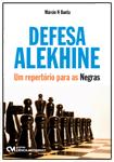 Defesa Alekhine - Um Repertório para as Negras