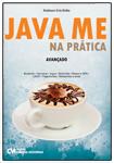 Java ME na Prática - Avançado