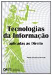 Tecnologias da Informação Aplicadas ao Direito