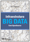 Infraestrutura BIG DATA com OpenSource