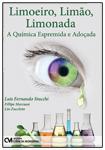 Limoeiro, Limão, Limonada - A Química Espremida e Adoçada