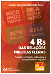 4 Rs das Relações Públicas Plenas - Proposta conceitual e prática para a transparência nos negócios