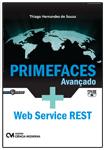 Primefaces Avançado + Web Service REST