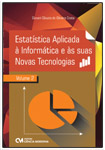 Estatística Aplicada à Informática e às suas Novas Tecnologias - Volume 2