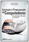 Iniciação à Programação de Computadores - Uma Abordagem Baseada em Exemplos