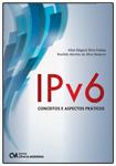 IPv6 Conceitos e Aspectos Práticos