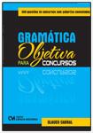 Gramática Objetiva para Concursos - 500 questões de concursos com gabaritos comentados