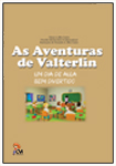 As Aventuras de Valterlin - Um Dia de Aula Bem Divertido
