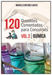 120 Questões Comentadas para Concursos - Volume 2 - Química