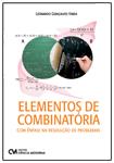 Elementos de Combinatória - Com Ênfase na Resolução de Problemas