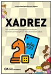 Xadrez - Suas possibilidades pedagógicas e contribuições no ensino-aprendizagem por meio de atividades lúdicas