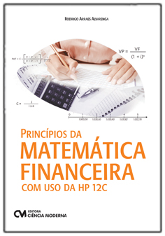 Princípios da Matemática Financeira com Uso da HP 12C