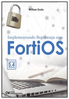 Implementando Segurança com FortiOS