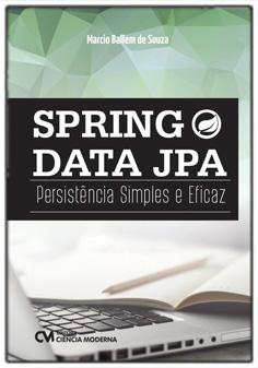 Spring Data JPA - Persistência Simples e Eficaz