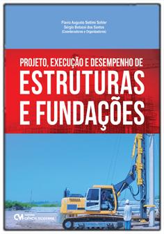 Projeto, Execução e Desempenho de Estruturas e Fundações