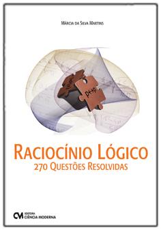 Raciocínio Lógico - 270 Questões Resolvidas