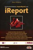 Dominando Relatórios JasperReport com iReport