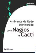 Ambiente de Rede Monitorado com Nagios e Cacti
