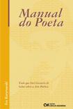 Manual do Poeta - Tudo que Você Gostaria de Saber sobre a Arte Poética