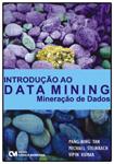 Introdução ao Data Mining (Mineração de Dados)