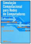 Simulação Computacional para Redes de Computadores