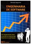 Engenharia de Software: Um Framework Para a Gestão de Riscos em Projetos de Software