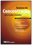 Técnicas de Concentração para Estudar e Trabalhar