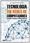 Tecnologia em Redes de Computadores - Uso de GPO`S na Segurança de Domínios Corporativos