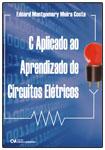 C Aplicado ao Aprendizado de Circuitos Elétricos