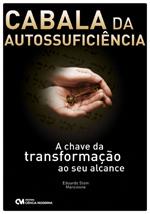 Cabala da Autossuficiência: A chave da transformação ao seu alcance