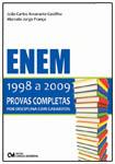 ENEM  1998 A 2009 - Provas Completas por Disciplina com Gabaritos