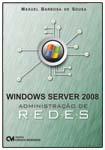 Windows Server 2008 - Administração de Redes