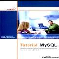 Tutorial MYSQL : Uma Introdução Objetiva aos Fundamentos do Banco de Dados MYSQL