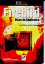 Firebird : Dicas de Segurança