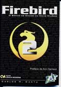 Firebird 2.0  O Banco de Dados do Novo Milênio