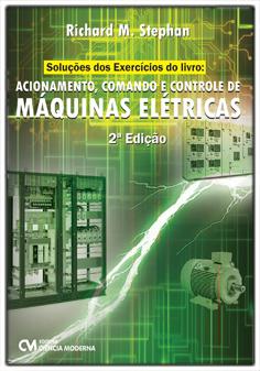 Soluções dos Exercícios do Livro: Acionamento, Comando e Controle de Máquina Elétrica (e-book)