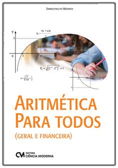 Aritmética para Todos - Geral e Financeira